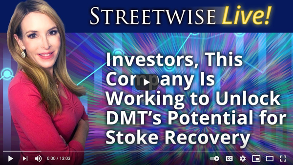 Streetwise Live! – Algernon Pharmaceuticals CEO Christopher Moreau and Dr. David Nutt Discuss Phase 1 DMT Study For Stroke